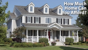 how-much-home-can-you-afford